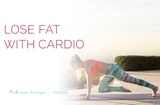 Lose Fat Fast with Cardio Rebecca Louise