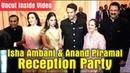 Isha Ambani-Anand Piramal Wedding Reception Party | Inside Video