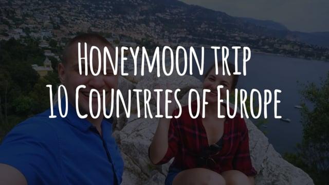 Honeymoon trip. 10 Countries of Europe