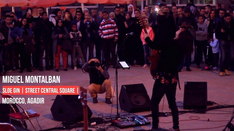 Miguel Montalban | Sloe gin | Street Central Square | Live guitar solo
