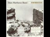 All Along The Watchtower - Dave Matthews Band - Red Rocks 8.19.95