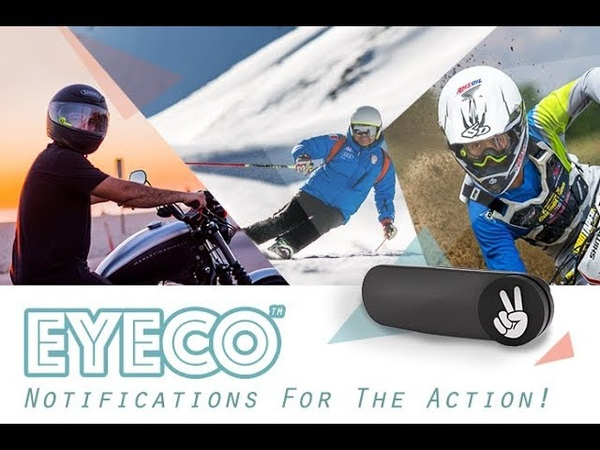 EyeCo notifications in your goggles or helmet!