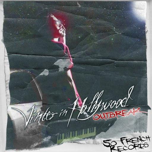 Vinter in hollywood альбом Outbreak