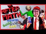 THE AFTERMATH Animated Baldi's Basics Rap!