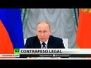 Putin firma la ley de contramedidas a las sanciones antirrusas de y sus aliados