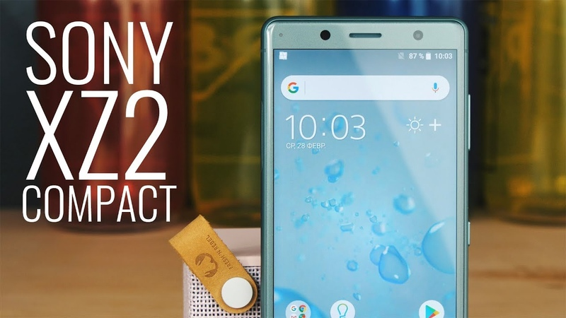 Обзор Sony XZ2 Compact. Компактный флагман