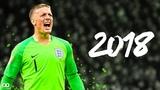 Jordan Pickford 2018 - World Cup Golden Gloves Insane SavesReflexes