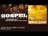 Mahalia Jackson - Joshua Fit the Battle of Jericho
