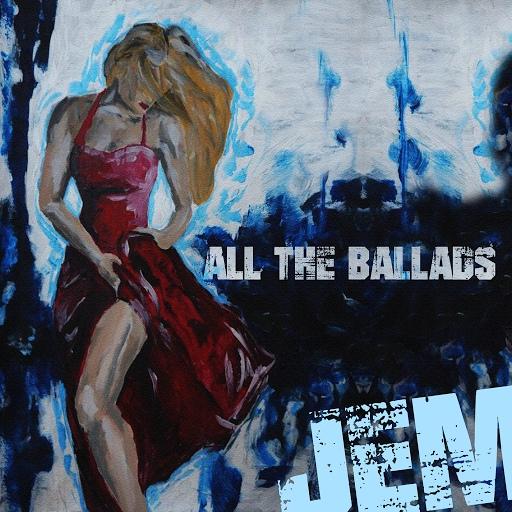Jem альбом All the Ballads