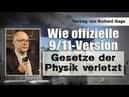 Vortrag von Richard Gage Wie offizielle 9 11 Version Gesetze der Physik verletzt 15 7 18