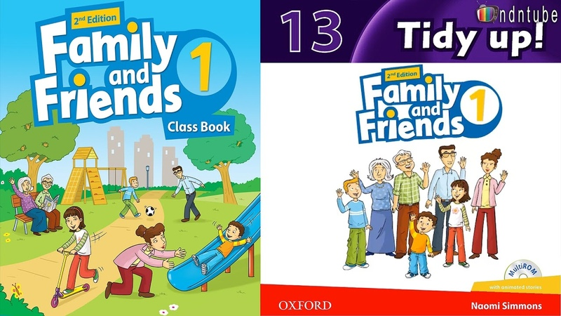 FAMILY AND FRIENDS 1: Unit 13. TIDY UP