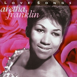 Aretha Franklin альбом Love Songs