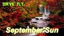 Dave N.T. - September Sun