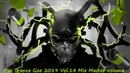 Psy Trance Goa 2019 Vol 14 Mix Master volume