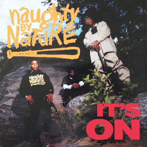 Naughty By Nature альбом It's On/Hip Hop Hooray