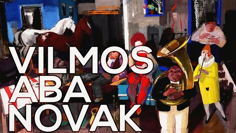 Vilmos Aba Novak: A collection of 92 works (HD)