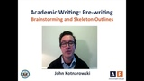 Teaching Tips from AE - Academic Writing Prewriting Part 1- Brainstorming and Skeleton Outlines