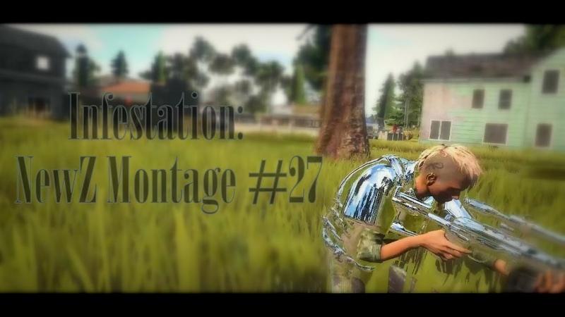 МорПех-Infestation: NewZ Montage 27