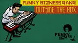 Funky Bizness Gang Outside the Box (Rooftop Conspiracy #3)