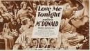 Люби меня сегодня / Love Me Tonight 1932, США, мюзикл, мелодрама, комедия
