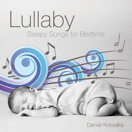 Daniel Kobialka альбом Lullaby