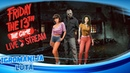 *PS4* Friday the 13:the game.Вы готовы детки?