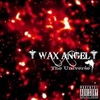Wax Angel альбом The Universe
