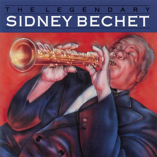 Sidney Bechet альбом The Legendary Sidney Bechet