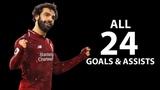Mohamed Salah 2019 - All 24 Goals & Assists for Liverpool