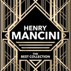 Henry Mancini альбом Henry Mancini - The Best Collection