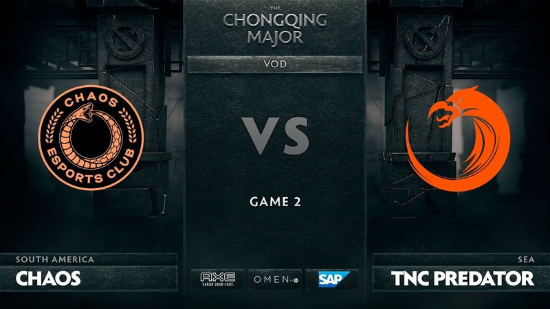 Chaos E.C. vs TNC Predator, Game 2, The Chongqing Major Group A