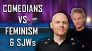 COMEDIANS vs FEMINISM SJWs 4 Bill Burr Bill Maher Brendon Burns