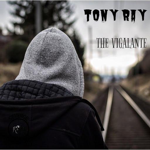 Tony Ray альбом The Vigilante