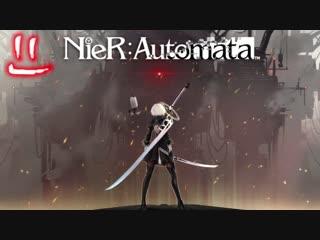 NieR Automata интро стрима 28.11.2018
