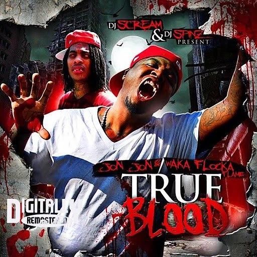Waka Flocka Flame альбом True Blood