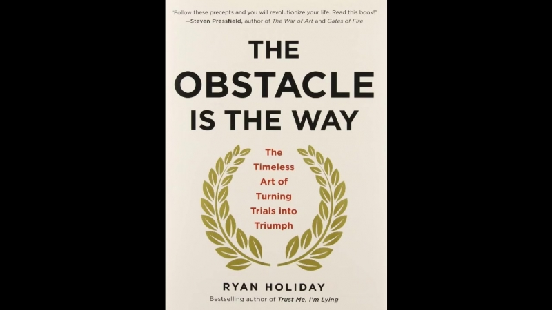 The Obstacle Is the Way The Timeless Art of Turning Trials into Triumph Audiobook [720p]