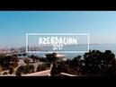 AMAZING AZERBAIJAN 2017