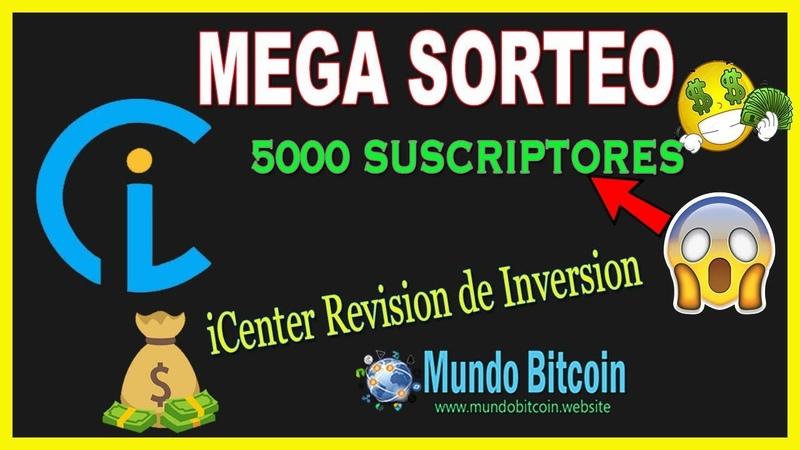 🎁 MEGA SORTEO, Llegamos a 5000 Subscriptores 🎉, iCenter Bot 🤖, Revision de Inversion ✅