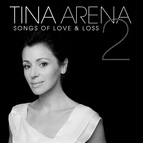 Tina Arena альбом Songs Of Love & Loss 2