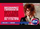 L'interview de Mylène Farmer au micro du 17-20 RFM.