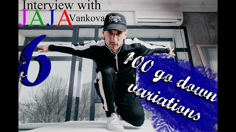 100 go down variations. Tutorial from Maximus (Mad State Crew) interview with JAJA Vankova
