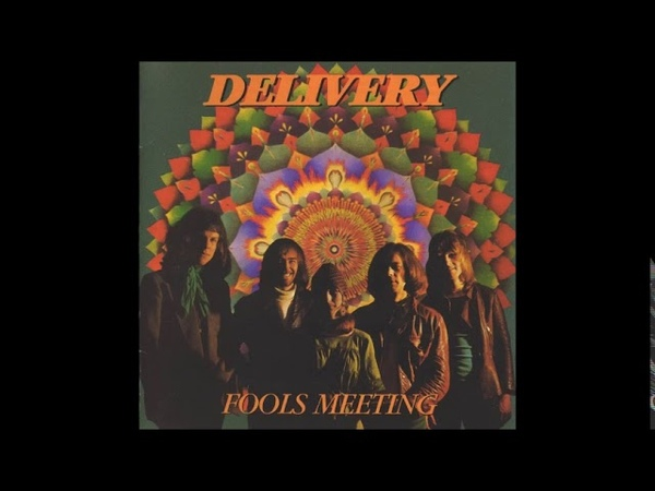 Delivery - Fools Meeting (1970) FULL ALBUM