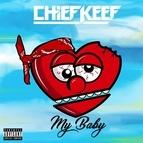 Chief Keef альбом My Baby