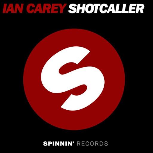 Ian Carey альбом Shot Caller (Remixes)