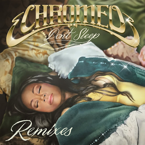 Chromeo альбом Don't Sleep (feat. French Montana & Stefflon Don) [Jarreau Vandal Remix]