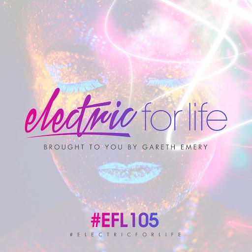 Gareth Emery альбом Electric For Life Episode 105