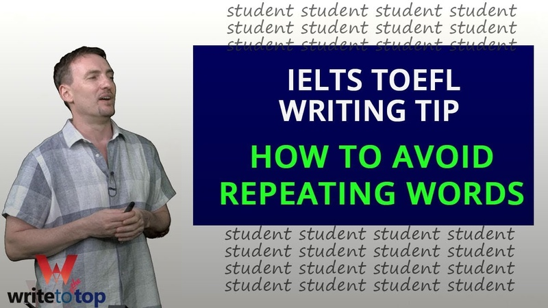 Writing Tip How to avoid repeating vocab (IELTS TOEFL Essay)