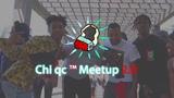 Chi qc Dance Meetup 2.0 Chanel, Migos BBO, Lil uzi vert - Dark Queen, Be my friend ++