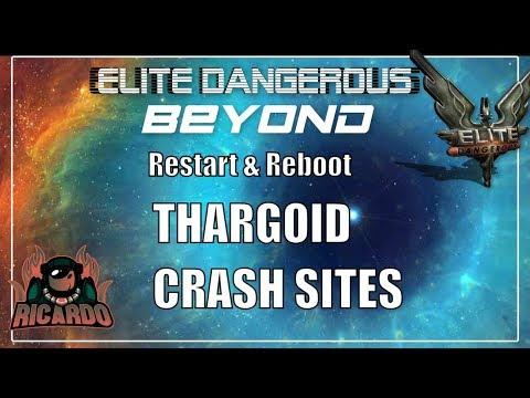 Elite Dangerous Thargoid crash sites Reboot and restart