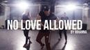 Rihanna No Love Allowed | Choreography by Sebastian Visa
